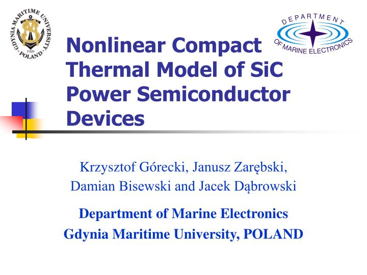 Nonlinear compact thermal model of sic power semiconductor devices