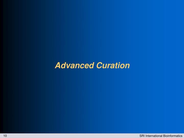 Advanced Curation