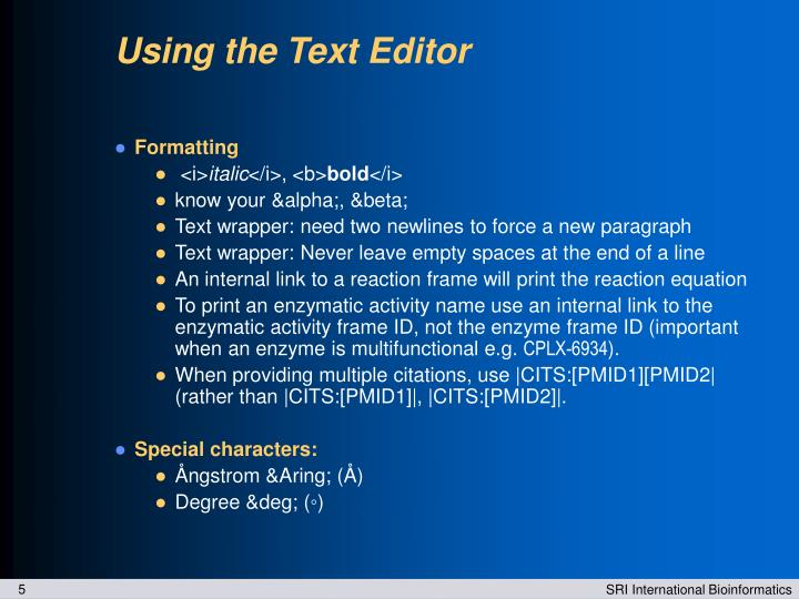 Using the Text Editor