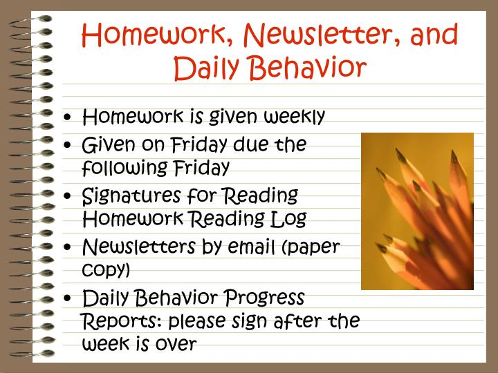 Homework, Newsletter, and Daily Behavior