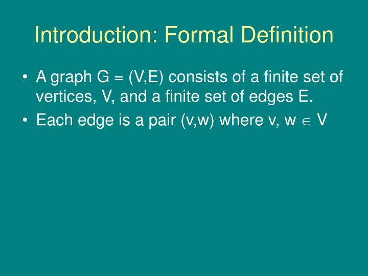 Introduction formal definition