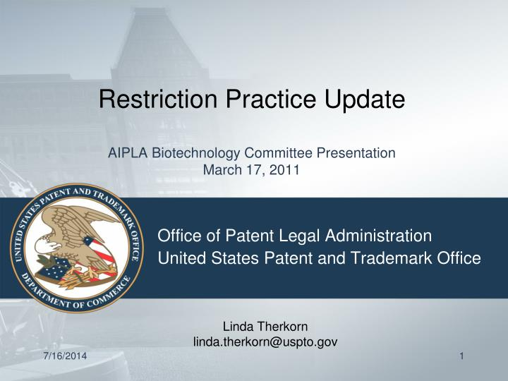 Restriction practice update aipla biotechnology committee presentation march 17 2011
