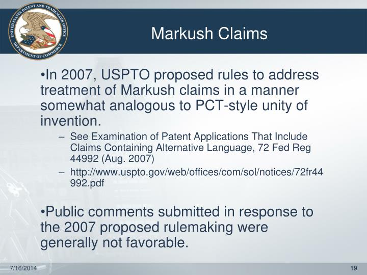 In 2007, USPTO proposed rules to address treatment of