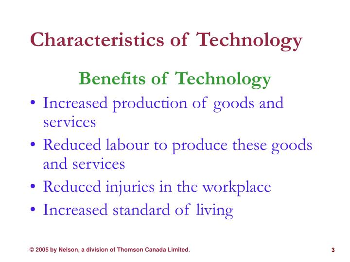 Characteristics of technology