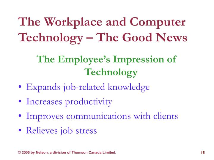 The Workplace and Computer Technology – The Good News