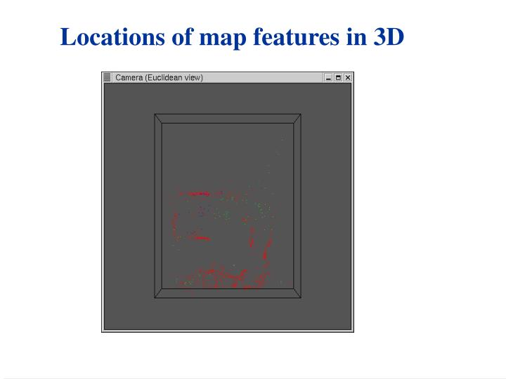 Locations of map features in 3D