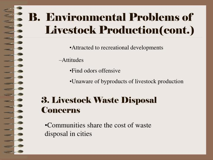 B.  Environmental Problems of Livestock Production(cont.)