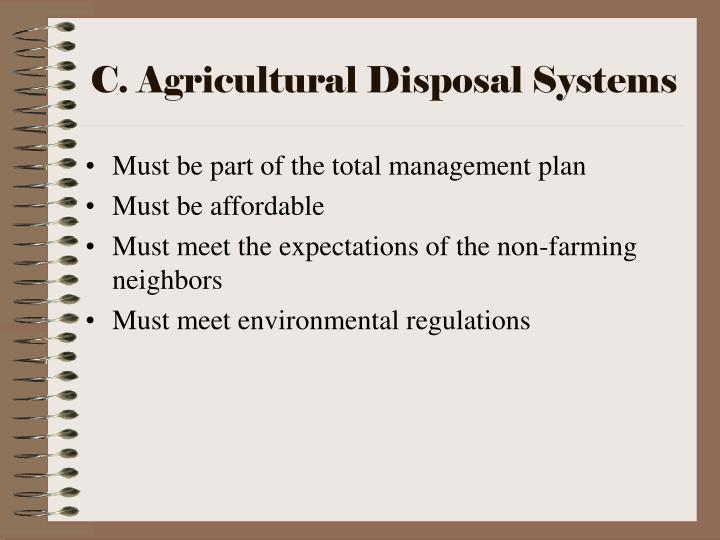 C. Agricultural Disposal Systems