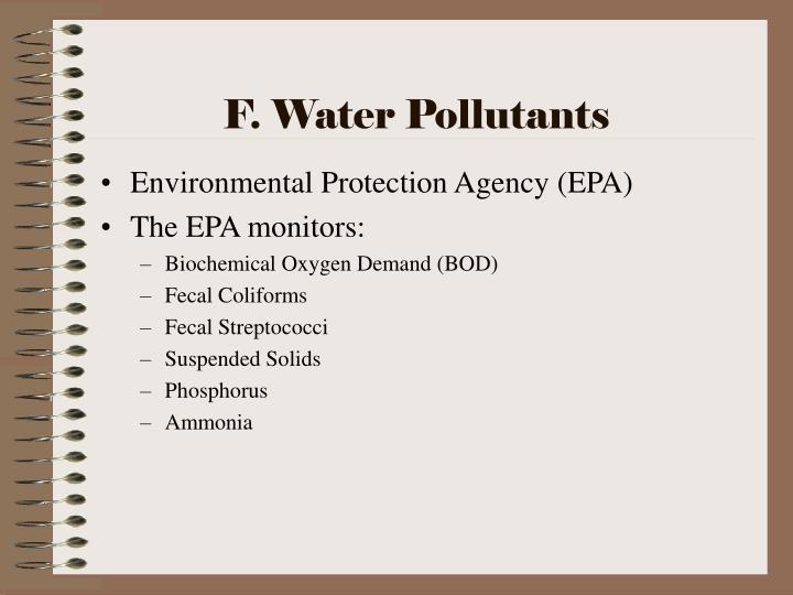 F. Water Pollutants