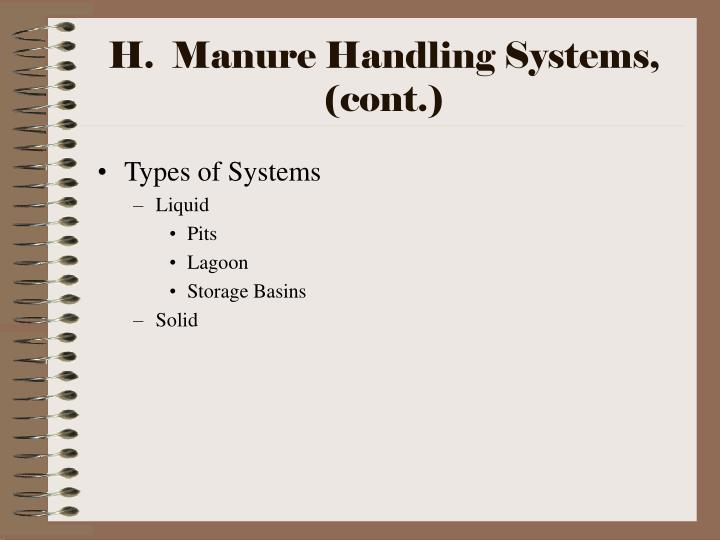 H.  Manure Handling Systems, (cont.)