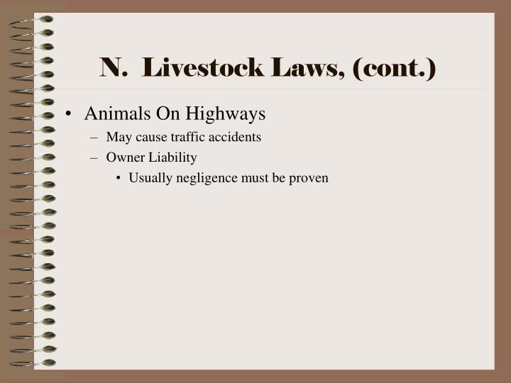 N.  Livestock Laws, (cont.)
