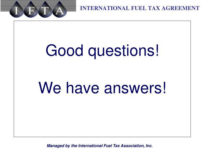 Good questions!