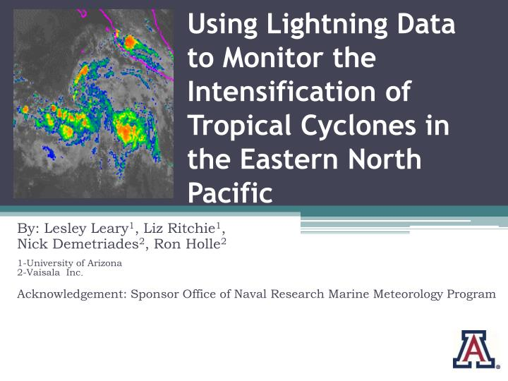 Using Lightning Data to Monitor the Intensification of Tropical Cyclones in