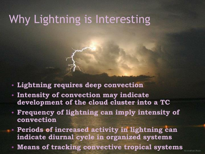 Why Lightning is Interesting