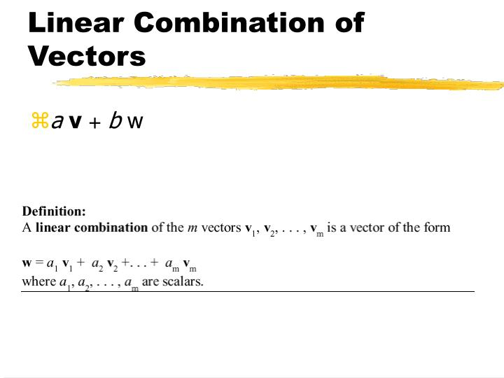 Linear Combination of Vectors