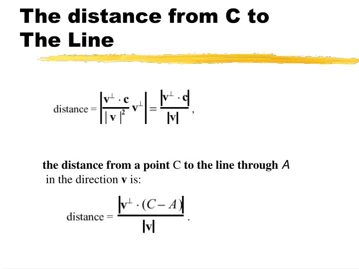The distance from C to The Line