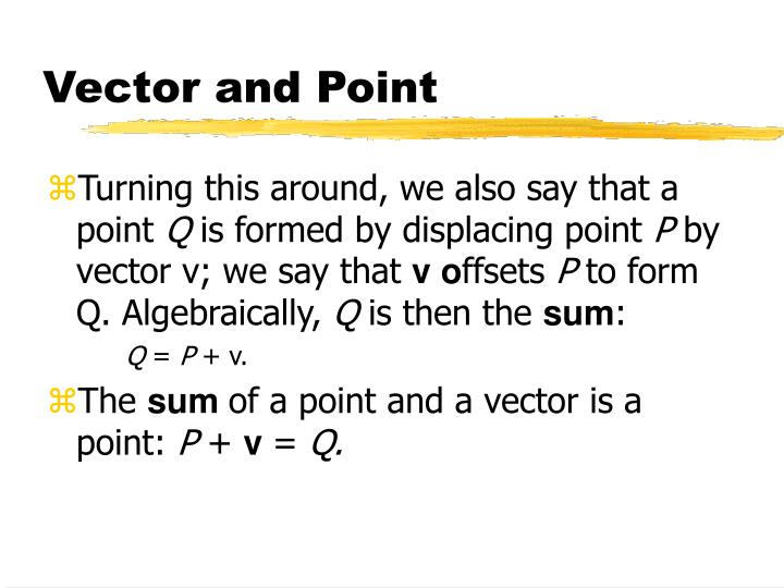Vector and Point