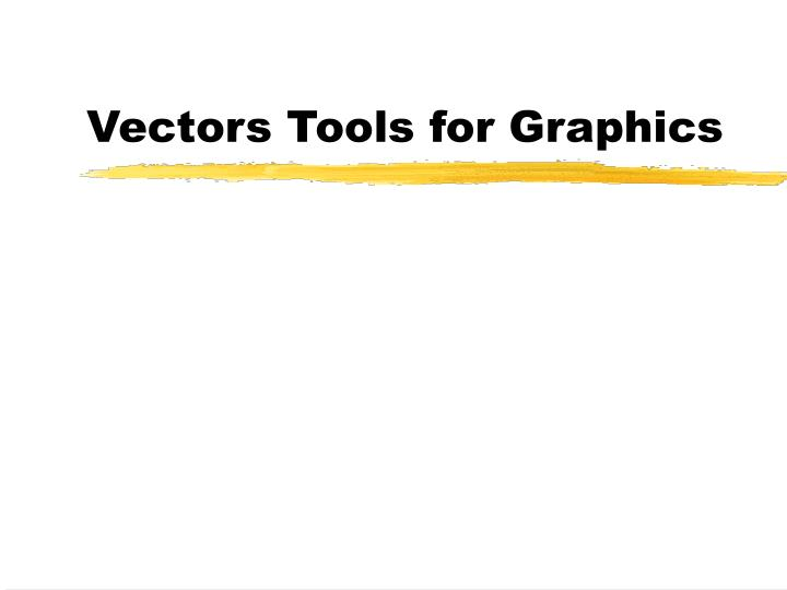 Vectors tools for graphics