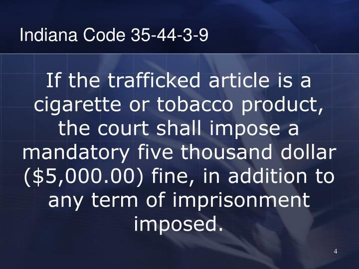 Indiana Code 35-44-3-9