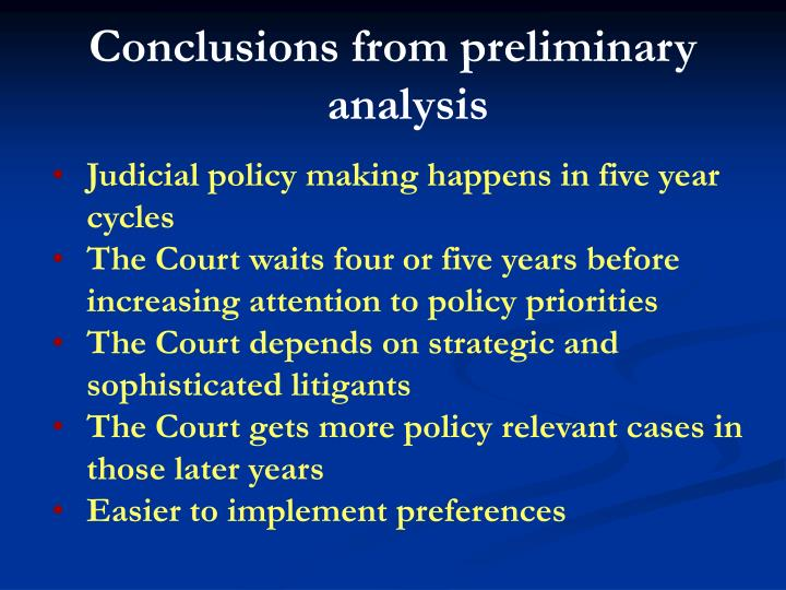 Conclusions from preliminary analysis