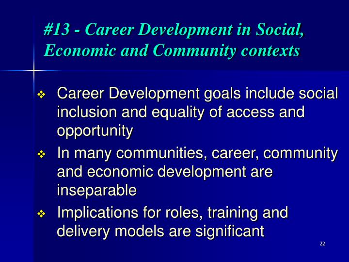 #13 - Career Development in Social, Economic and Community contexts
