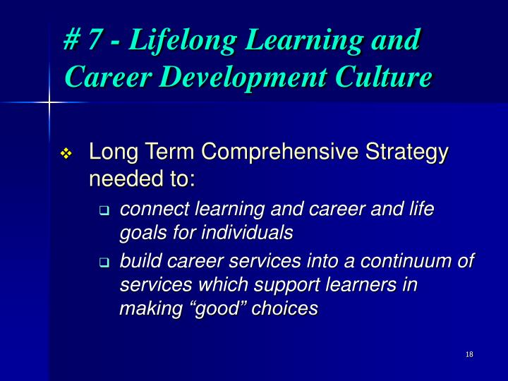 # 7 - Lifelong Learning and Career Development Culture