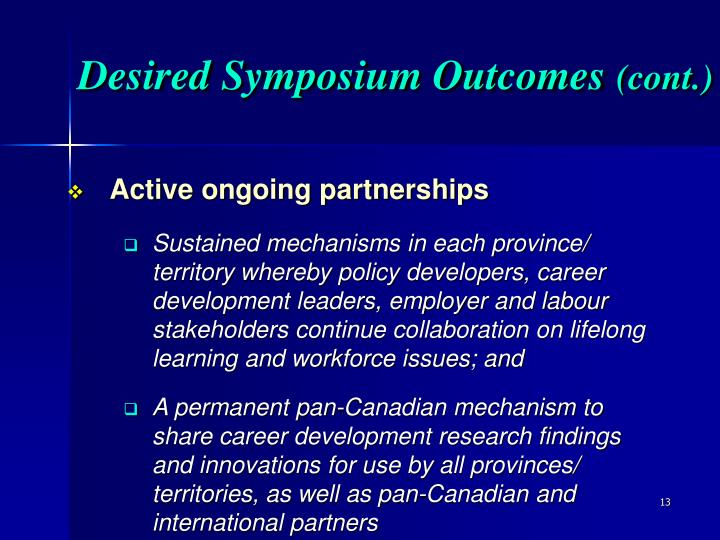 Desired Symposium Outcomes