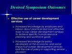 desired symposium outcomes