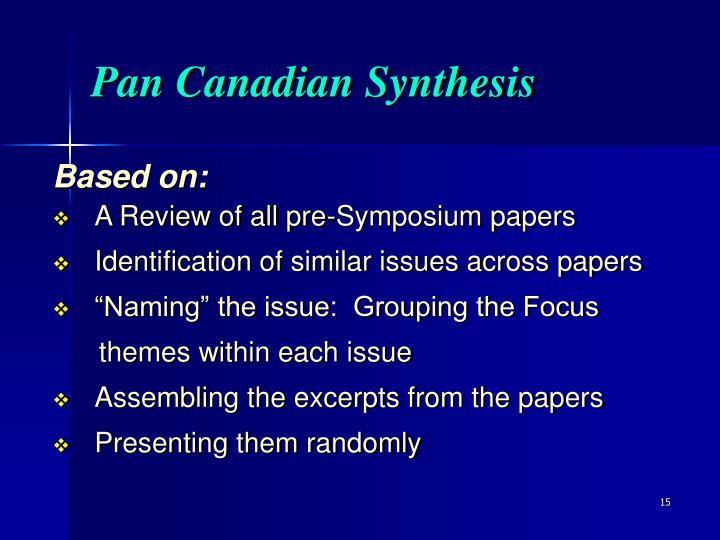 Pan Canadian Synthesis