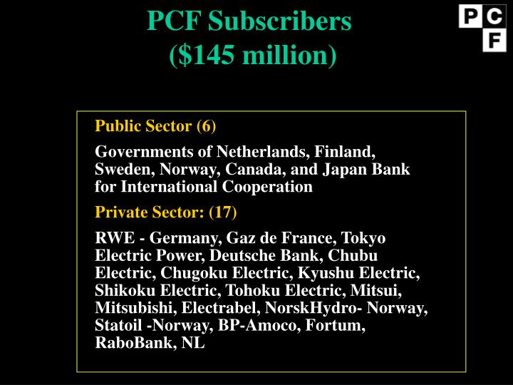 PCF Subscribers