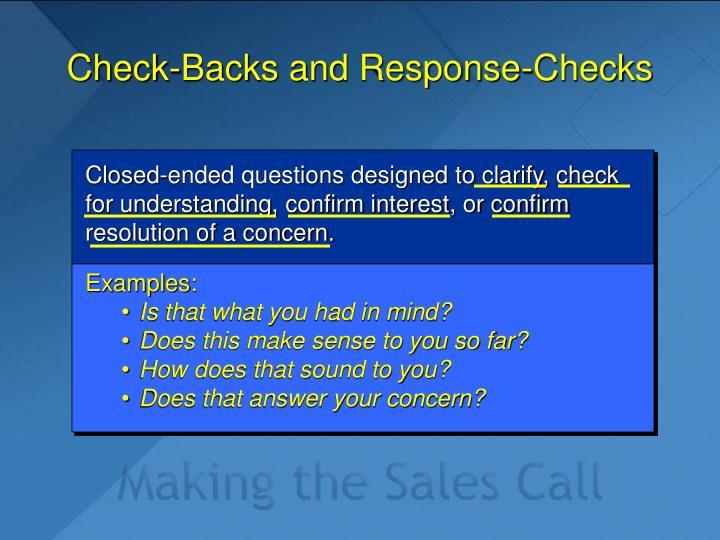 Check-Backs and Response-Checks