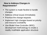 how to address changes in requirements