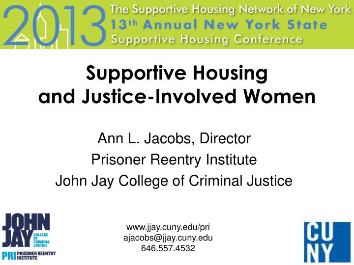Supportive housing and justice involved women