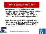 why focus on women