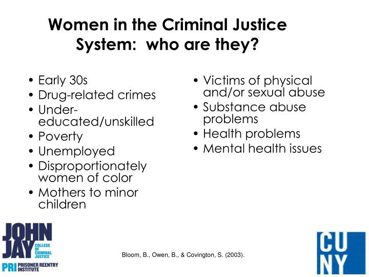 Women in the Criminal Justice System:  who are they?