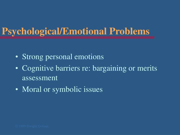 Psychological/Emotional Problems