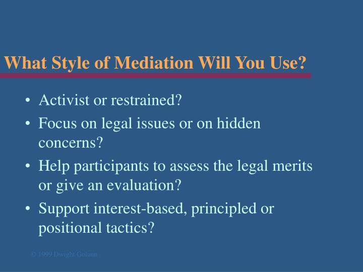 What Style of Mediation Will You Use?
