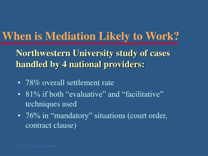 When is mediation likely to work