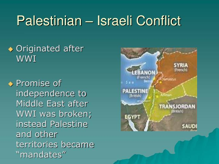 Palestinian – Israeli Conflict