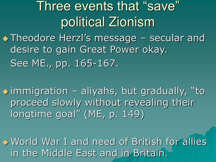 "Three events that ""save"" political Zionism"
