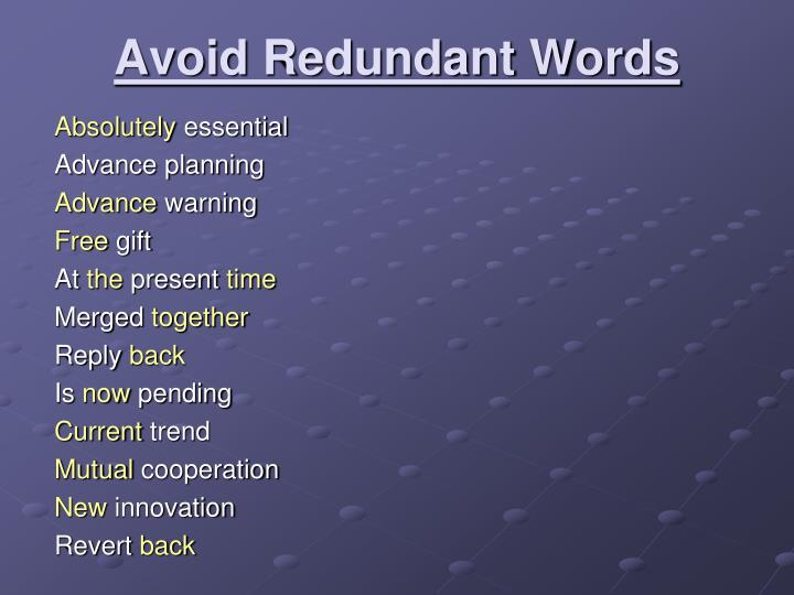 Avoid Redundant Words