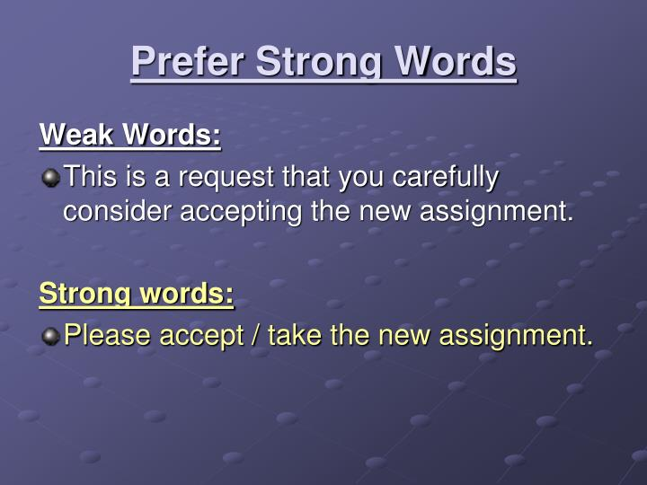 Prefer Strong Words