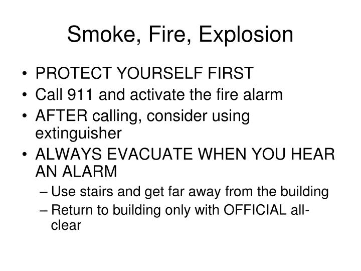 Smoke, Fire, Explosion