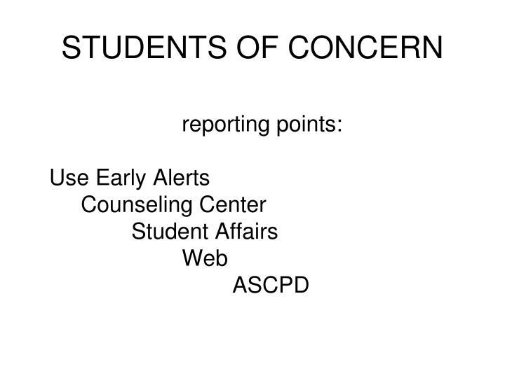 STUDENTS OF CONCERN