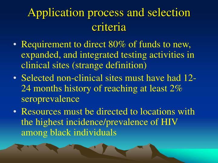 Application process and selection criteria