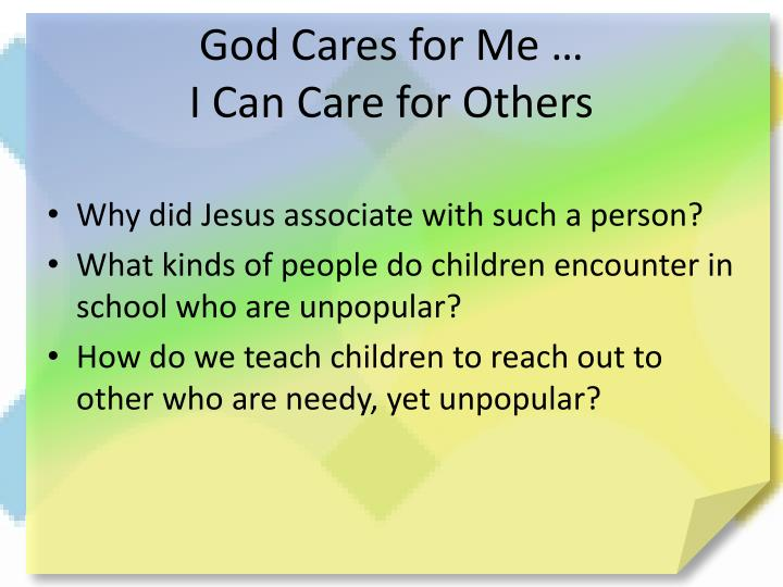 God Cares for Me …