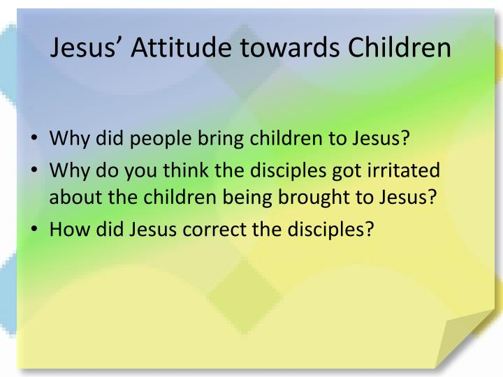 Jesus' Attitude towards Children