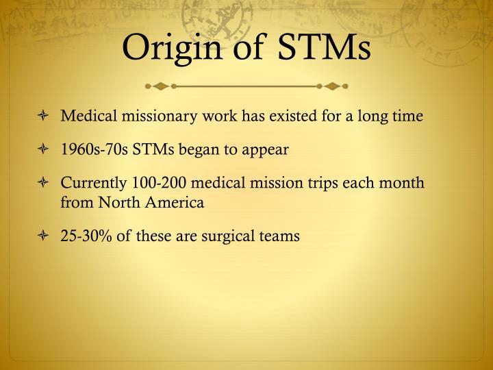 Origin of STMs