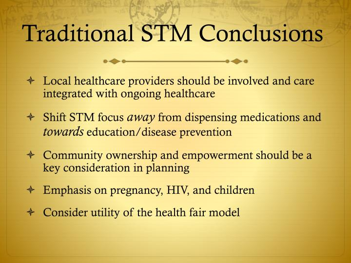 Traditional STM Conclusions