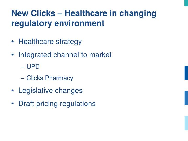 New Clicks – Healthcare in changing regulatory environment